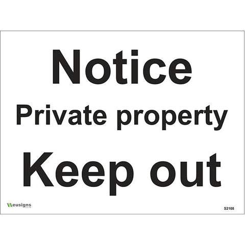 Notice Private Property Keep Out Sign - Safety Signs & Stickers | Borehamwood Signs