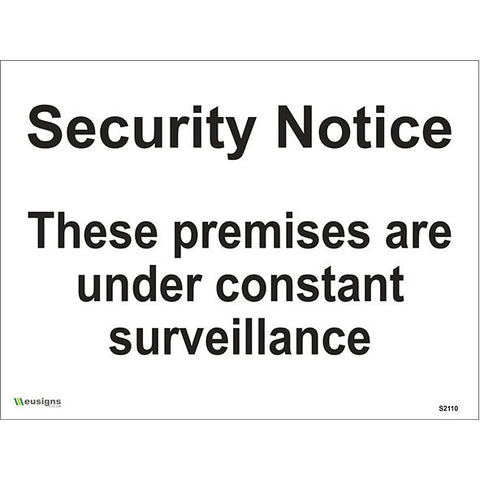 Security Notice These Premises Are Under Constant Surveillance Sign - Safety Signs & Stickers | Borehamwood Signs