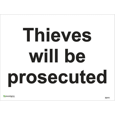 Thieves Will Be Prosecuted Sign - Safety Signs & Stickers | Borehamwood Signs