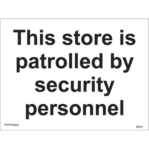 This Store Is Patrolled By Security Personnel Sign - Safety Signs & Stickers | Borehamwood Signs