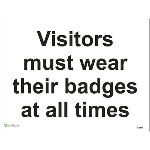 Visitors Must Wear Their Badges At All Times Sign - Health and Safety Signs