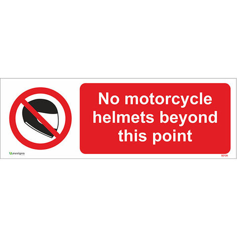 No Motorcycle Helmets Beyond This Point Sign - Safety Signs & Stickers | Borehamwood Signs