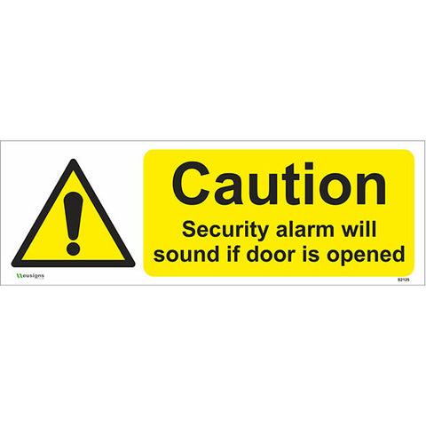 Caution Security Alarm Will Sound If Door Is Opened Sign - Safety Signs & Stickers | Borehamwood Signs