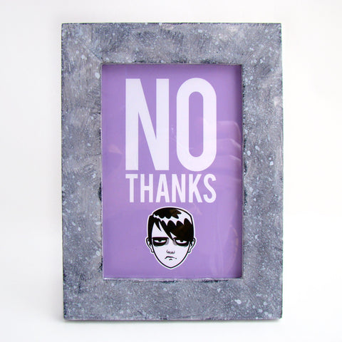 No Thanks Print in a hand painted frame