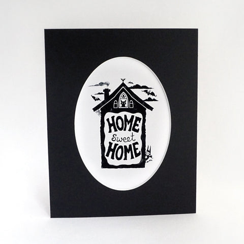 Home Sweet Home matted print