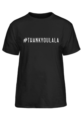 #ThankYouLALA Tee LIMITED EDITION