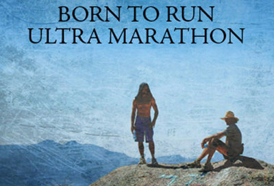 Born To Run Ultra Marathon