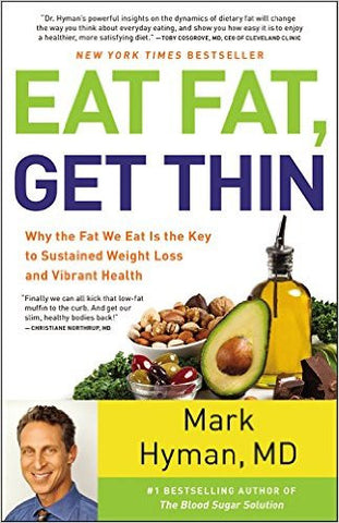 Eat Fat Get Thin - Listen & Read