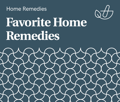 Favorite Home Remedies