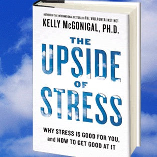 The Upside of Stress - Listen & Read