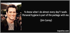 Jim Carrey on Cleaning Himself