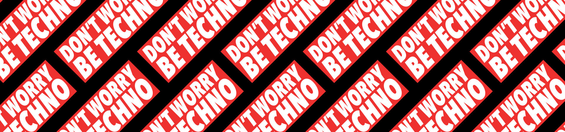 Don't Worry, Be Techno