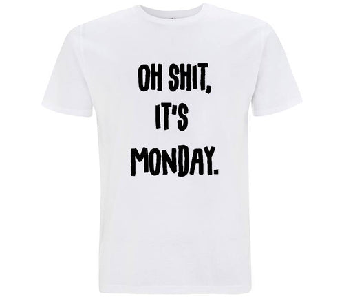 Oh shit, it's monday. - T-shirt Uomo - T-Shirt by Fol The Brand