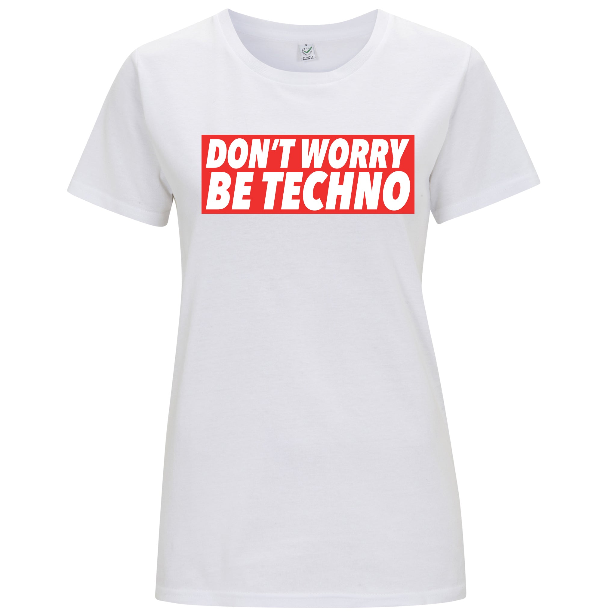 Don't Worry, Be Techno - T-shirt Donna - T-Shirt by Fol The Brand