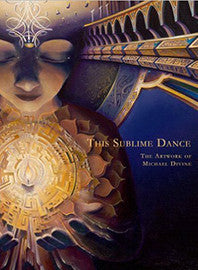 This Sublime Dance by Michael Divine Book