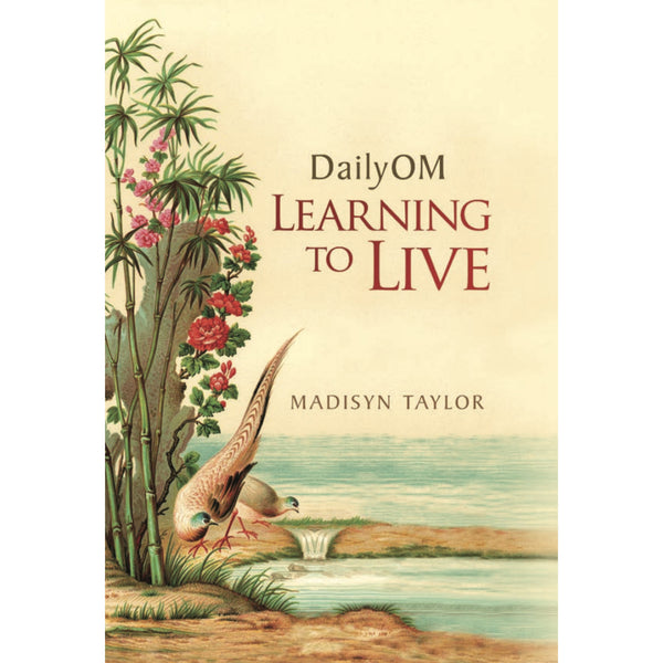 DailyOM: Learning to Live [paperback]