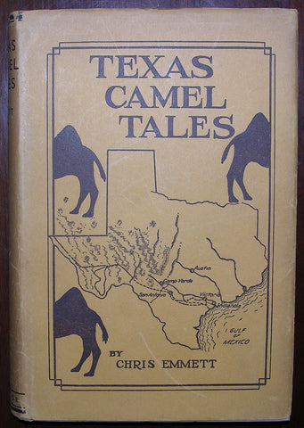 Chris Emmett (1886-1971), Texas Camel Tales