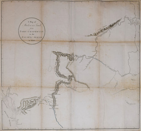 Alexander Mackenzie (1764-1820), A Map of Mackenzie's Track from Fort Chipewyan to the Pacific Ocean in 17