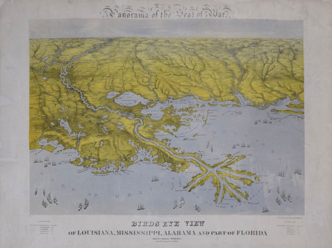 John Bachmann (1814-1896), Panorama of the Seat of War. Birds Eye View of Louisiana, Mississippi, Alabama and Part of Florida