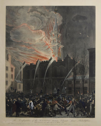 John Hill (1770-1850), The Conflagration of the Masonic Hall...