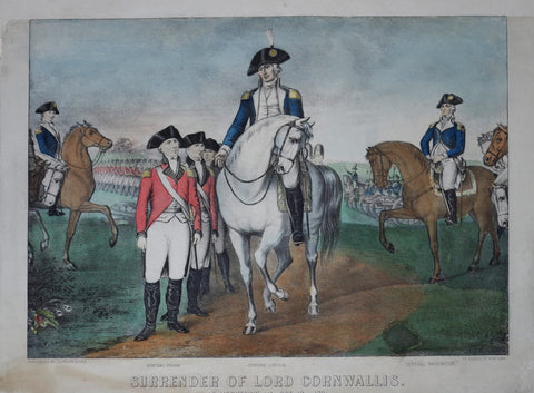 Nathaniel Currier (1813-1888) & James Ives (1824-1895), Surrender of Lord Cornwallis: At Yorktown Va. Oct 19th. 1781