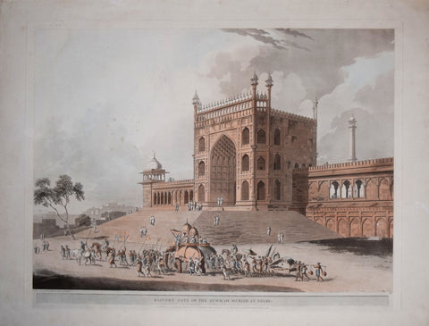 Thomas Daniell (1749-1840) and William Daniell (1769-1837), Eastern Gate of the Jummah Musjid at Delhi