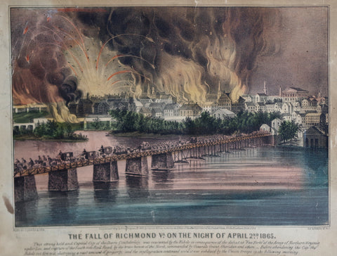 Nathaniel Currier (1813-1888) & James Ives (1824-1895), Fall of Richmond Va. on the Night of April 2nd 1865