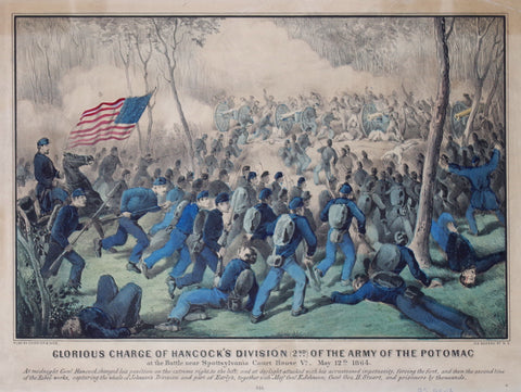 Nathaniel Currier (1813-1888) & James Ives (1824-1895), Glorious Charge of Hancock's Division (2nd) of the Army of the Potomac: At the Battle near Spottsylvania Court House Va., May 12th 1864
