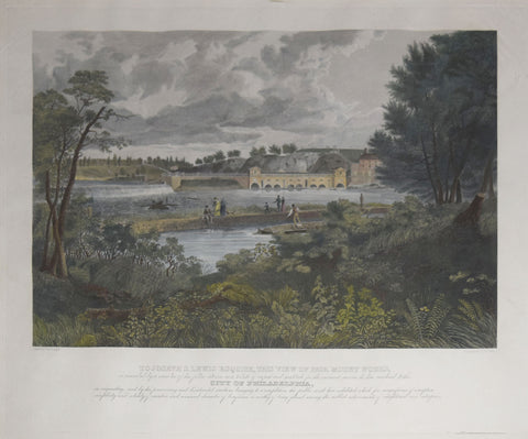 Cephas G. Childs (1793-1871), after Thomas Doughty (1793-1856), To Joseph S. Lewis Esquire, This View of Fairmount Works...