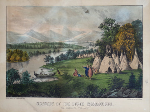 Nathaniel Currier (1813-1888) & James Ives (1824-1895), Scenery of the Upper Mississippi: An Indian Village