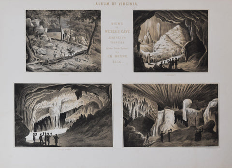 Edward Beyer (1820-1865), Views of Weyers Cave, Augusta Co. Virginia taken from Nature