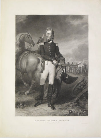 Asher B. Durand (after John Vanderlyn)  General Andrew Jackson. New Orleans Jany. 8th 1815. New York: Printed by James R. Burton, June 1828