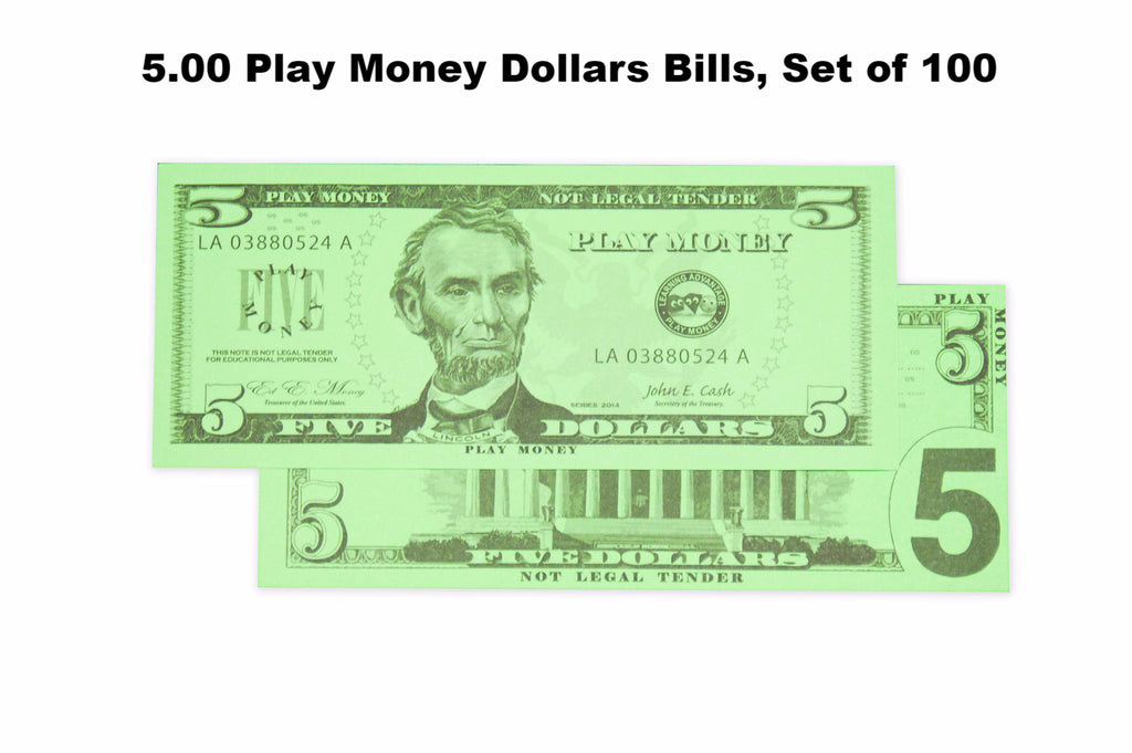 $5.00 Play Money Dollars Bills, Set of 100