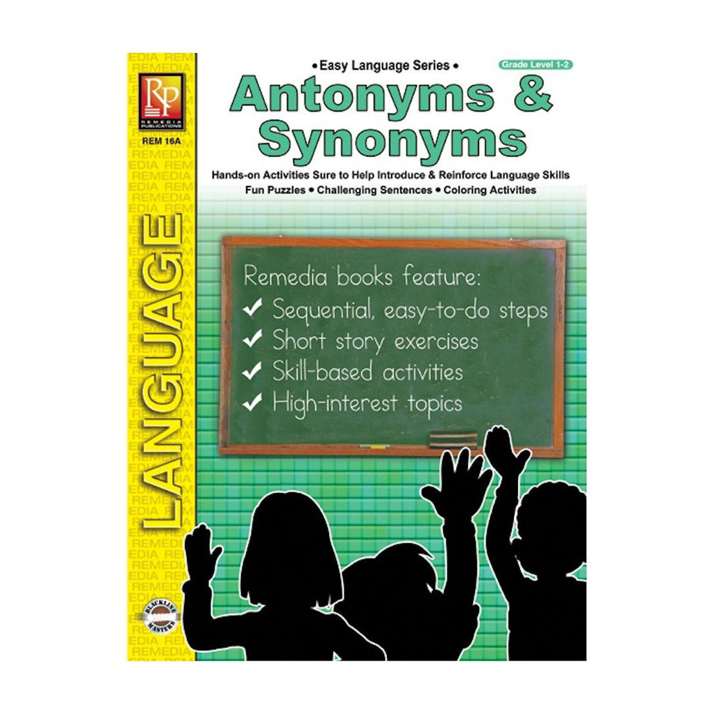 Antonyms and Synonyms Workbook - EducationalLearningGames.com