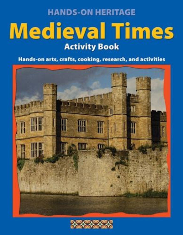 Hands-On Heritage Activity Book, Medieval Times - EducationalLearningGames.com