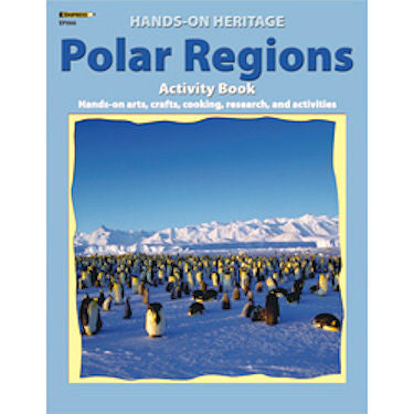 Hands-On Heritage Activity Book, Polar Regions - EducationalLearningGames.com