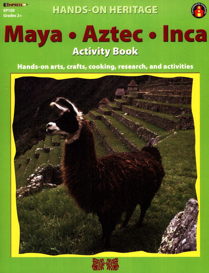 Hands-On Heritage Maya, Aztec, Inca Activity Book EducationalLearningGames.com