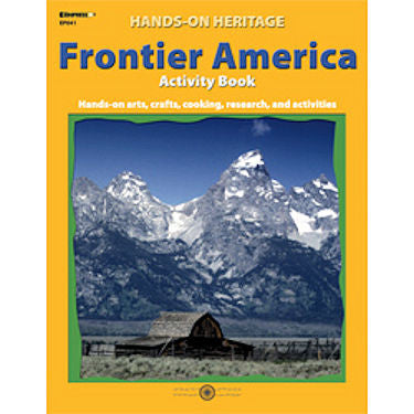 Hands-on Heritage Activity Book, Frontier America Workbook - EducationalLearningGames.com