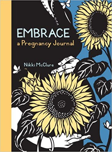 EMBRACE, A PREGNANCY JOURNAL