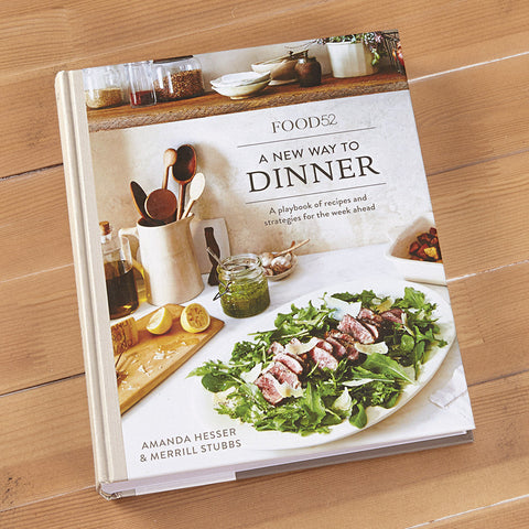 """Food52: A New Way to Dinner"" by Amanda Hesser and Merril Stubbs"
