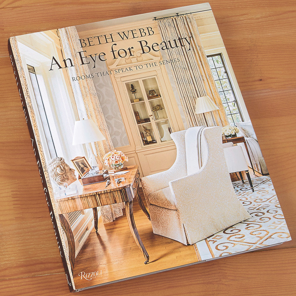 """An Eye For Beauty: Rooms That Speak to the Senses"" by Beth Webb"