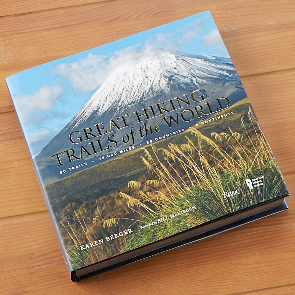 """Great Hiking Trails of the World"" by Karen Berger and Bart Smith"