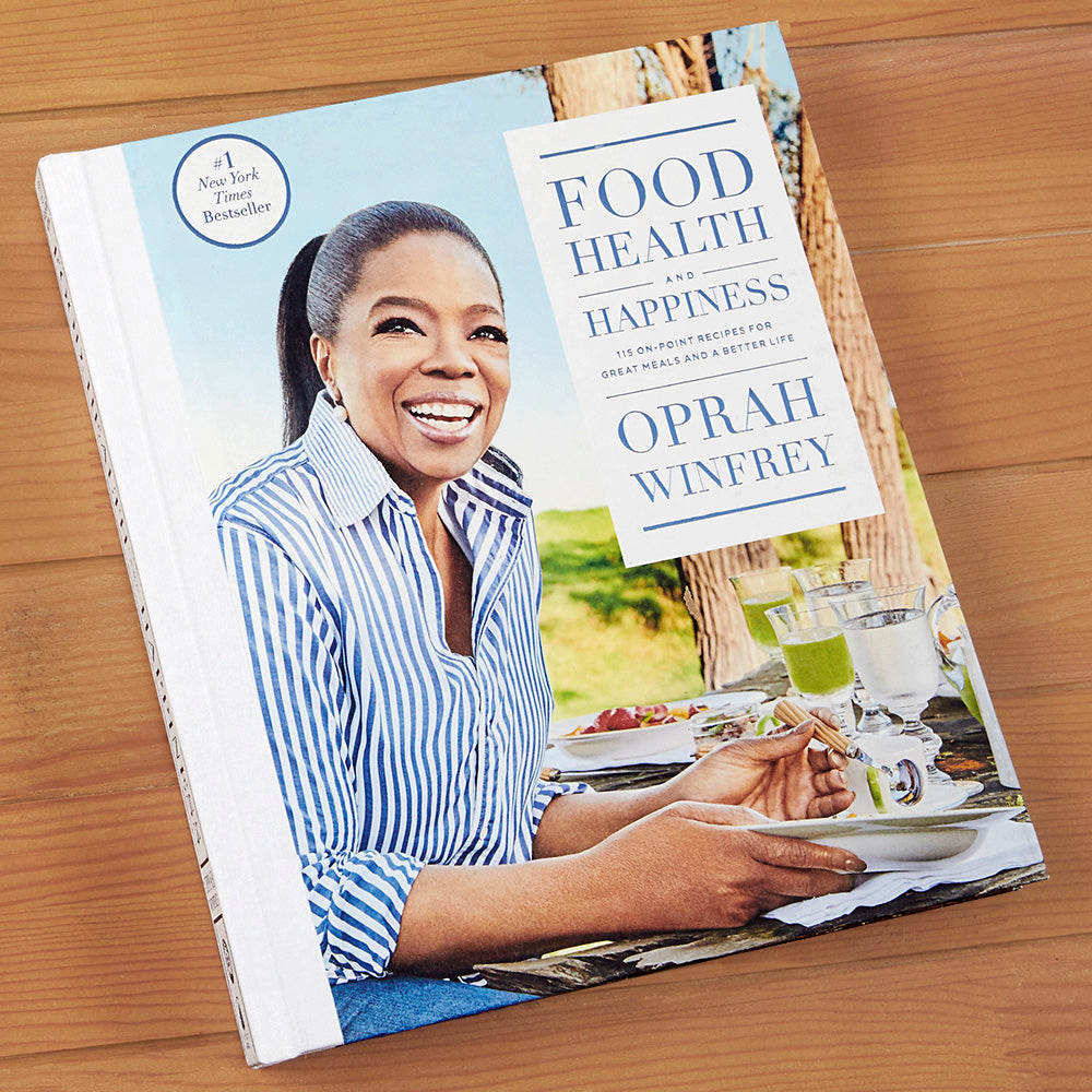 """Food, Health and Happiness: 115 On-Point Recipes for Great Meals and a Better Life"" by Oprah Winfrey"