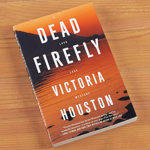 """Dead Firefly"" Mystery Novel by Victoria Houston"