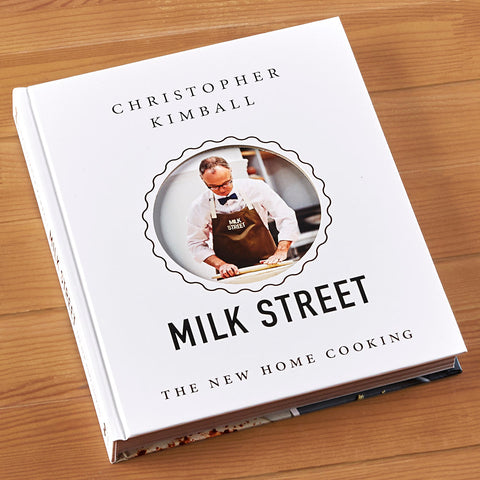"""Christopher Kimball's Milk Street: The New Home Cooking"" by Christopher Kimball"
