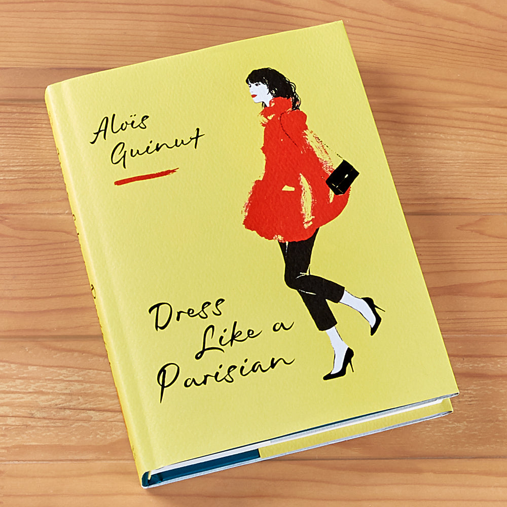"""Dress Like a Parisian"" by Alois Guinut"