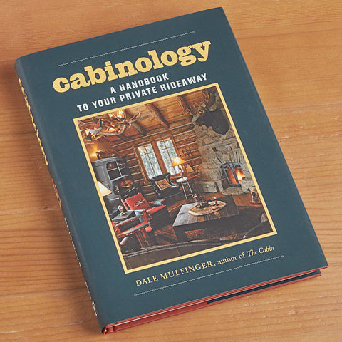 """Cabinology: A Handbook to Your Private Hideaway"""