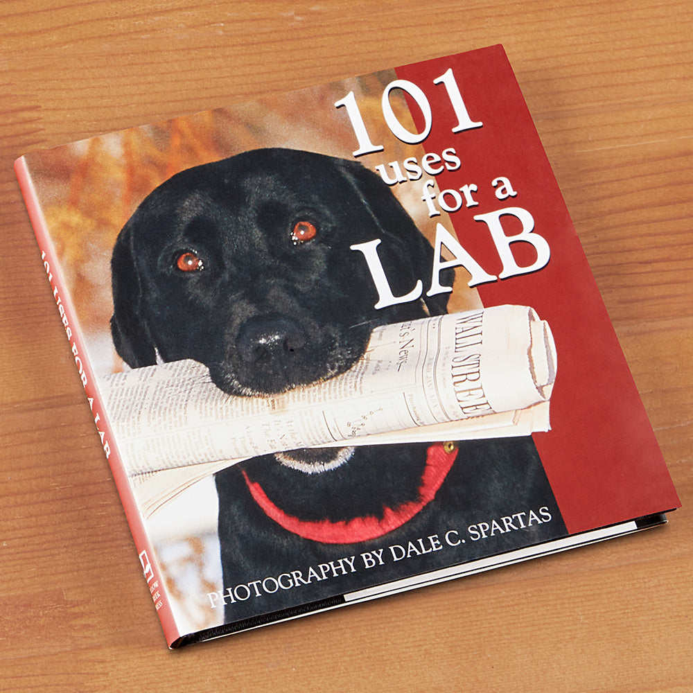 """101 Uses for a Lab"" Photography by Dale C. Spartas"