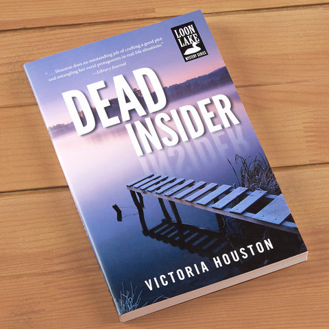 """Dead Insider"" Mystery Novel by Victoria Houston"