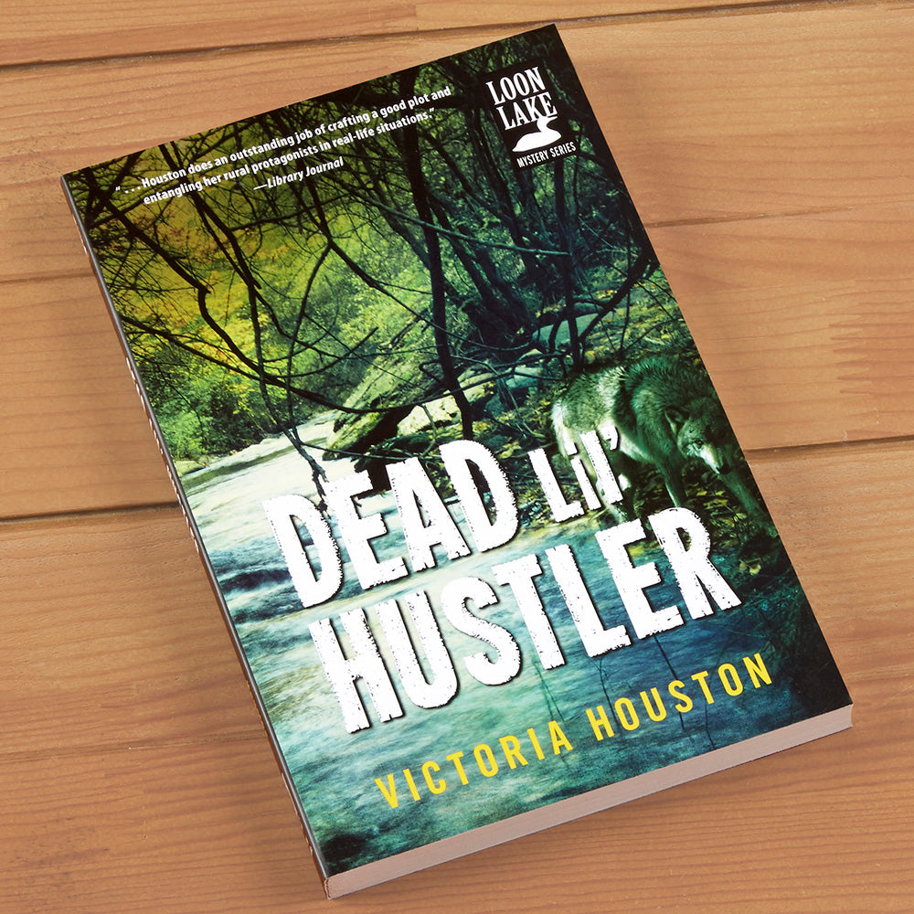 """Dead Lil' Hustler"" Mystery Novel by Victoria Houston"